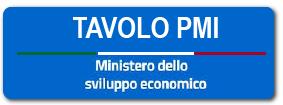 Tavoli permanenti PMI - Ministero Sviluppo Economico