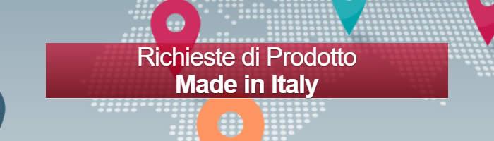 Richieste prodotto Made in Italy